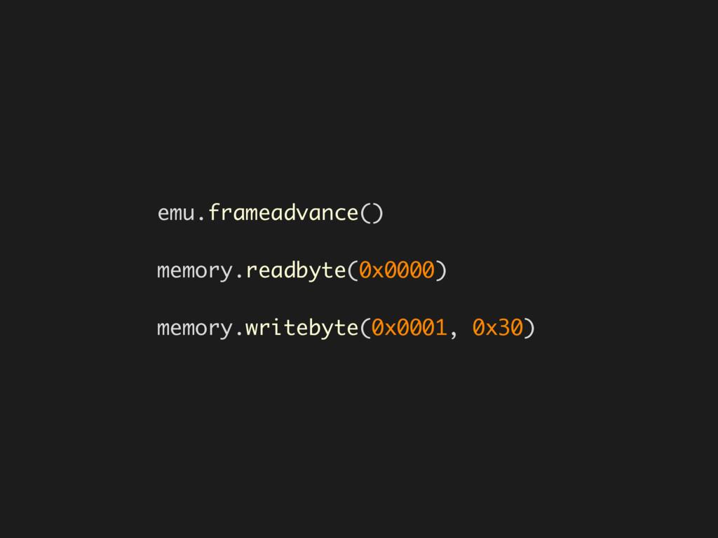 emu.frameadvance() memory.readbyte(0x0000) memo...