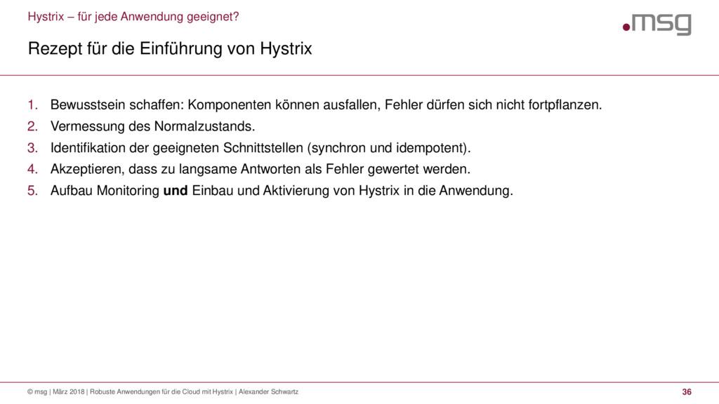 Hystrix – für jede Anwendung geeignet? Rezept f...
