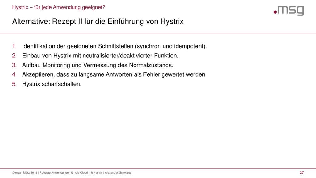 Hystrix – für jede Anwendung geeignet? Alternat...