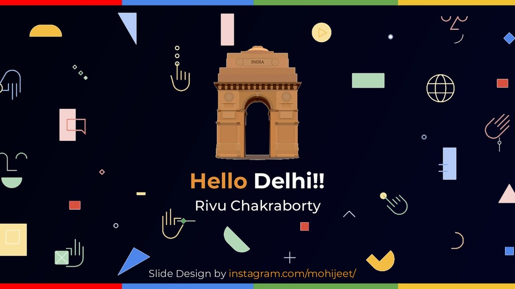 Hello Delhi!! Slide Design by instagram.com/moh...