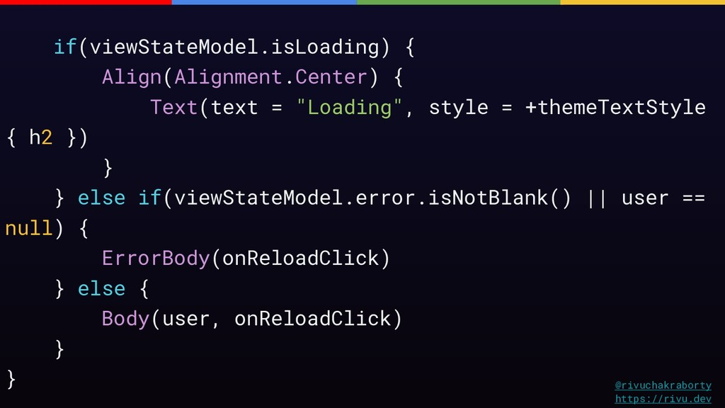 if(viewStateModel.isLoading) { Align(Alignment....