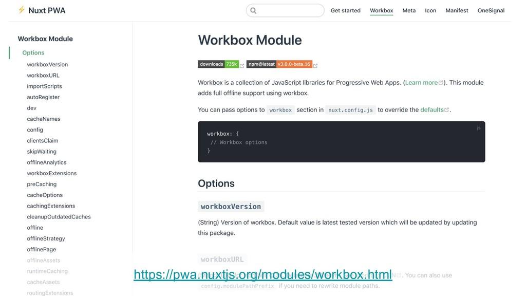 https://pwa.nuxtjs.org/modules/workbox.html