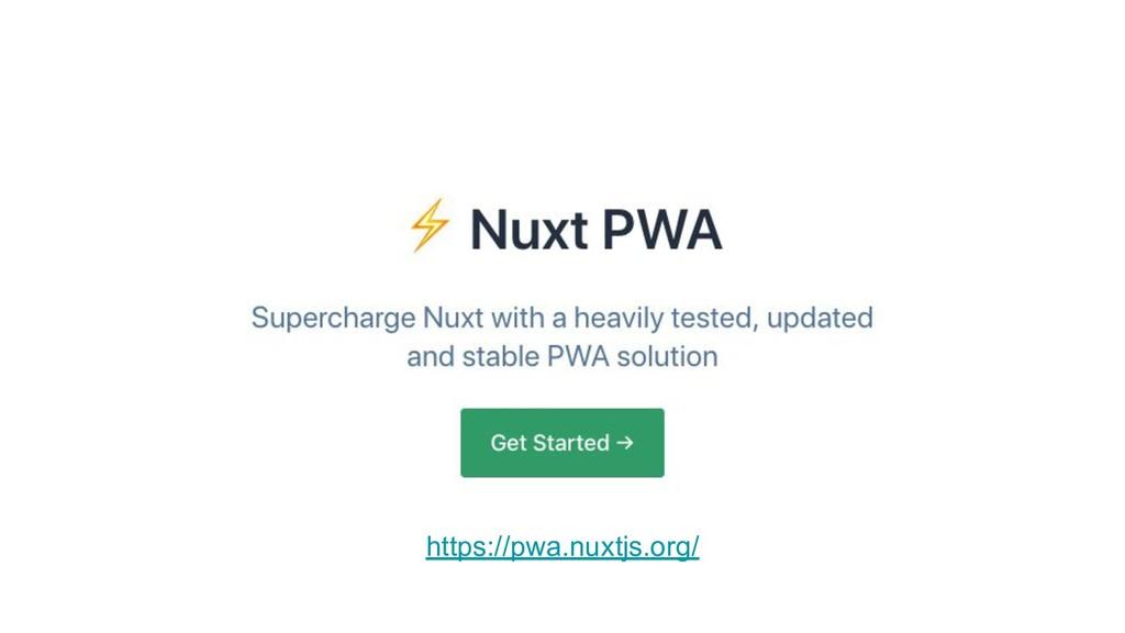 https://pwa.nuxtjs.org/
