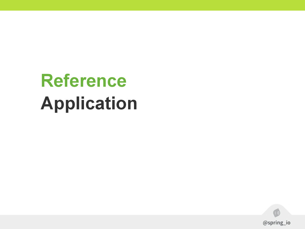 Reference Application