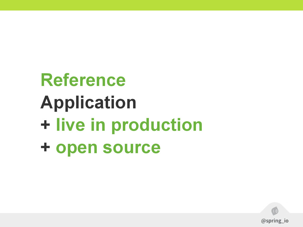 Reference Application + live in production + op...
