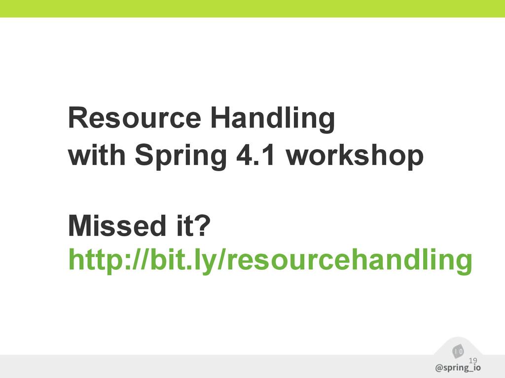 19 Resource Handling with Spring 4.1 workshop ...