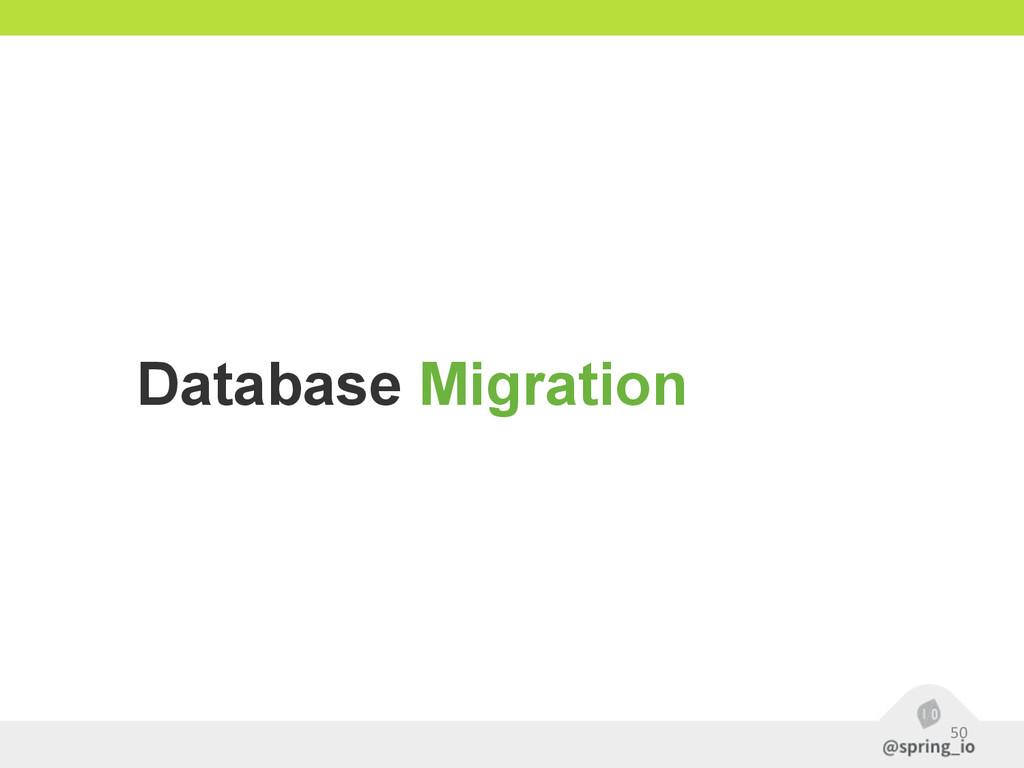 50 Database Migration