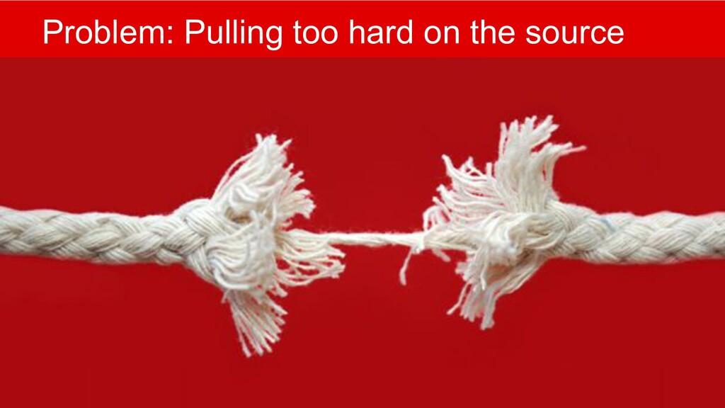@mlfowler_ @Claranet Problem: Pulling too hard ...