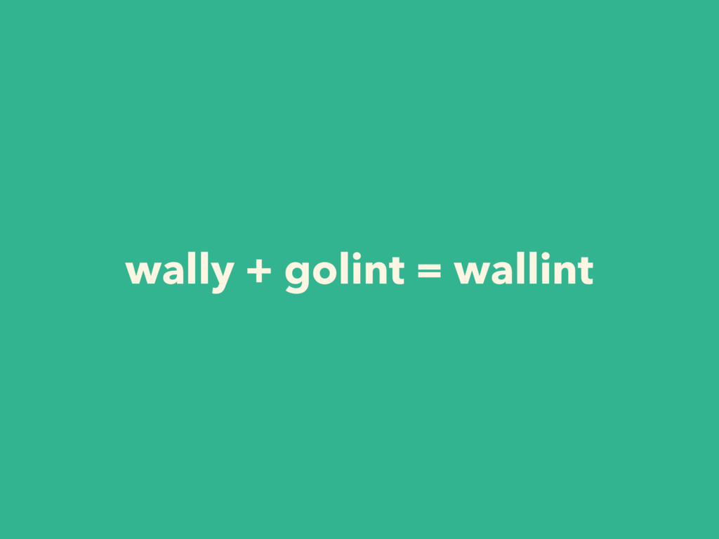 wally + golint = wallint