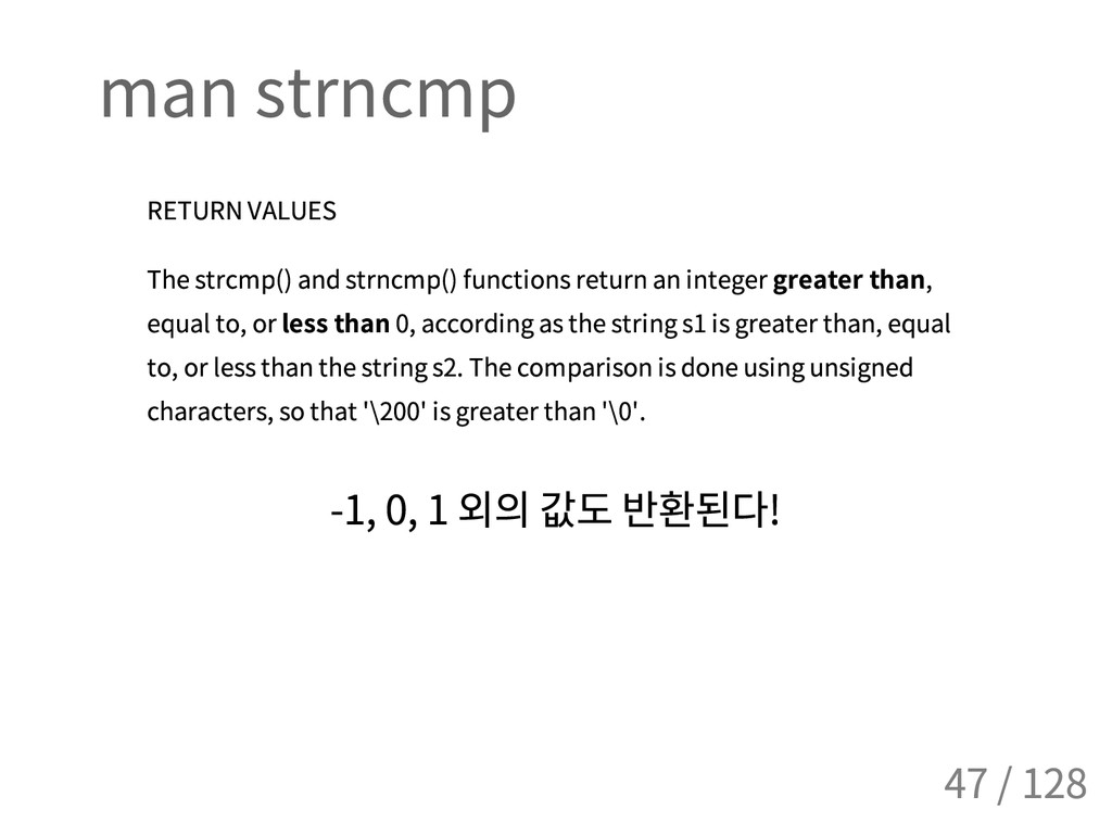 man strncmp RETURN VALUES The strcmp() and strn...