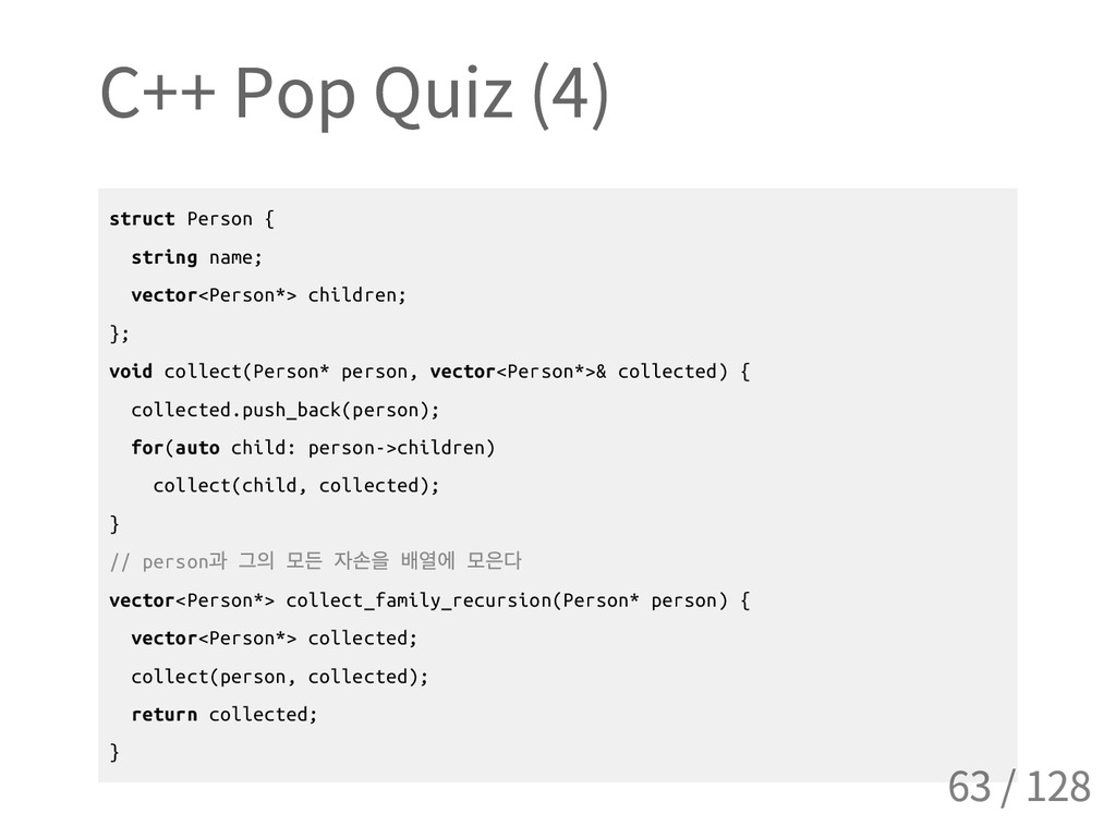 C++ Pop Quiz (4) s t r u c t P e r s o n { s t ...