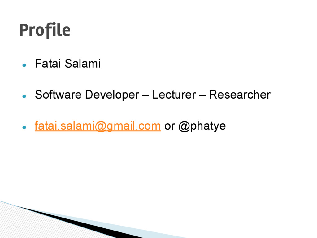● Fatai Salami ● Software Developer – Lecturer ...