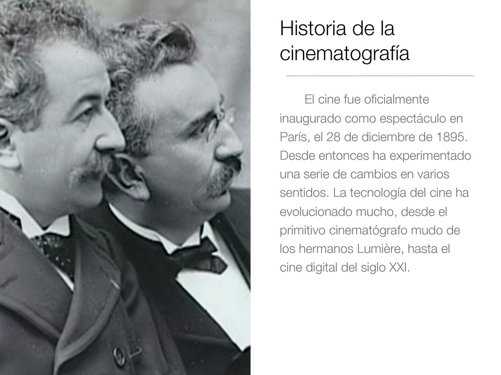 Historia de la cinematografía El cine fue oficia...