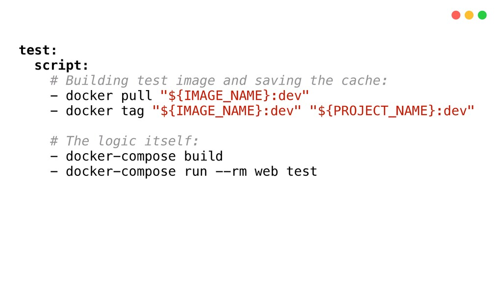 test: script: # Building test image and saving ...