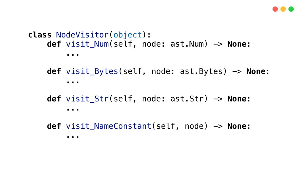 class NodeVisitor(object): def visit_Num(self, ...