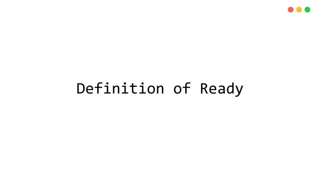 Definition of Ready