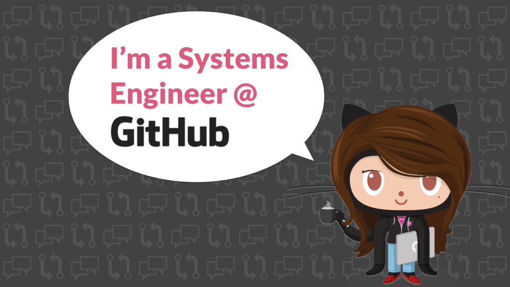 I'm a Systems Engineer @