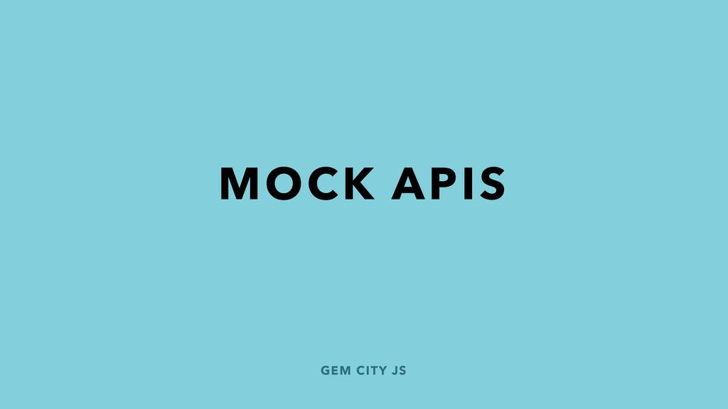 GEM CITY JS MOCK APIS