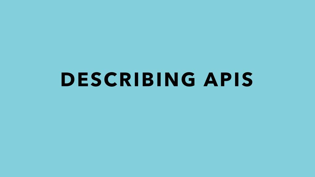 DESCRIBING APIS