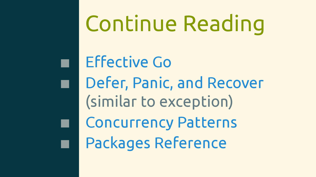 Continue Reading Effective Go Defer, Panic, and ...