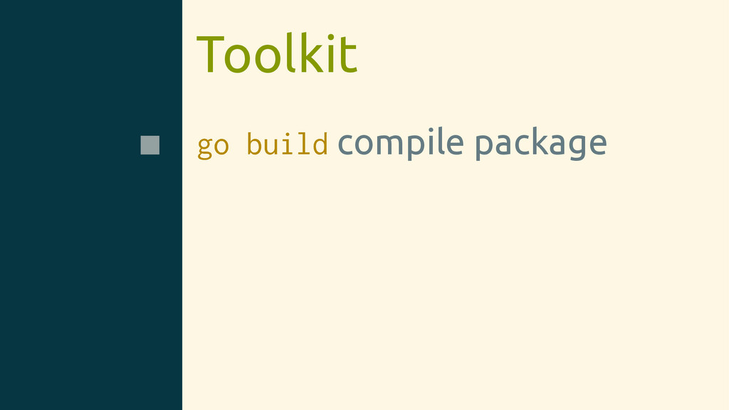Toolkit go build compile package