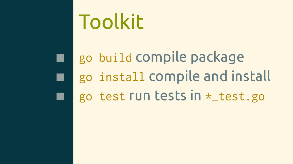Toolkit go build compile package go install com...