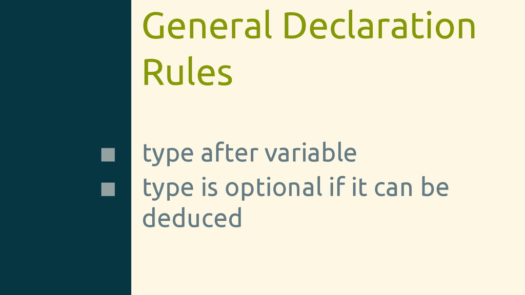 General Declaration Rules type after variable t...