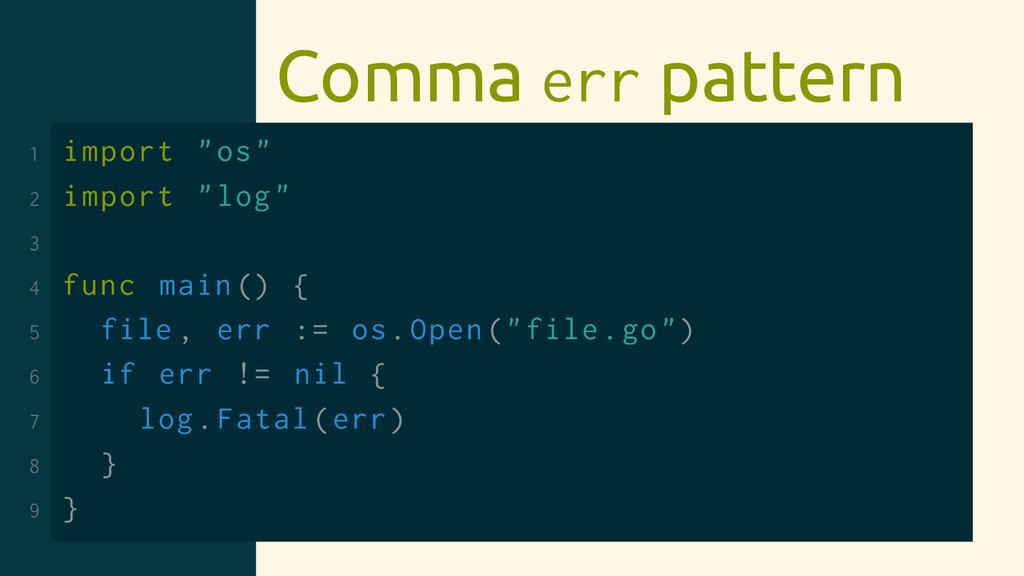 "Comma err pattern 1 import ""os"" 2 import ""log"" ..."