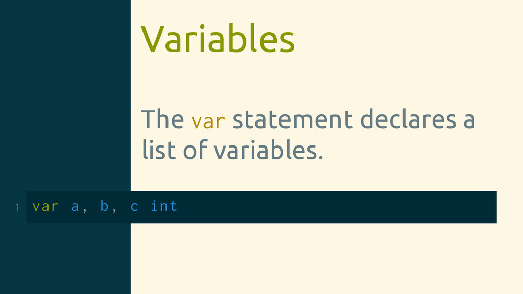 Variables The var statement declares a list of ...