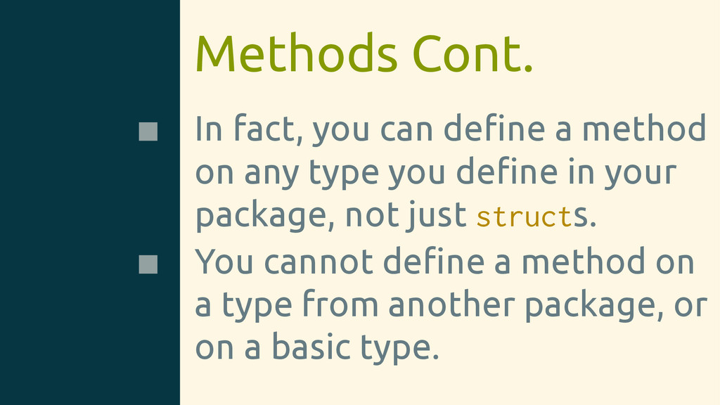 Methods Cont. In fact, you can define a method o...
