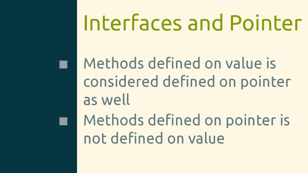 Interfaces and Pointer Methods defined on value ...