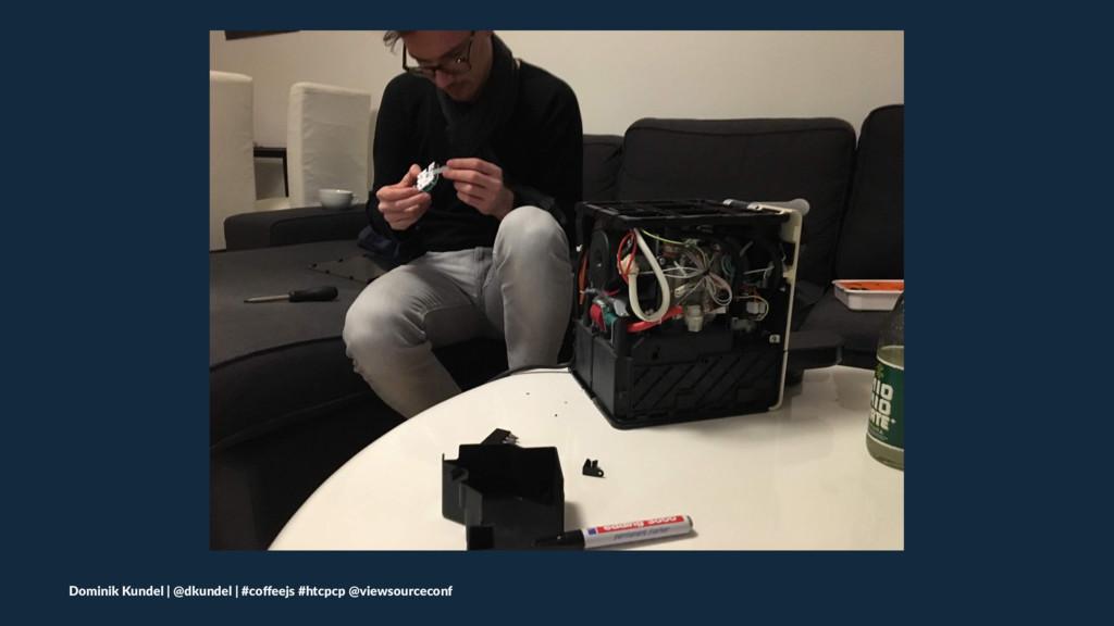 Dominik Kundel | @dkundel | #coffeejs #htcpcp @v...