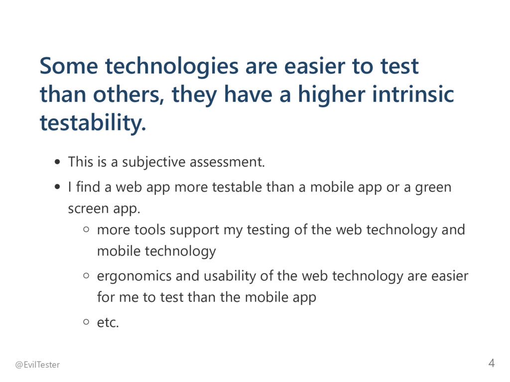 Some technologies are easier to test than other...