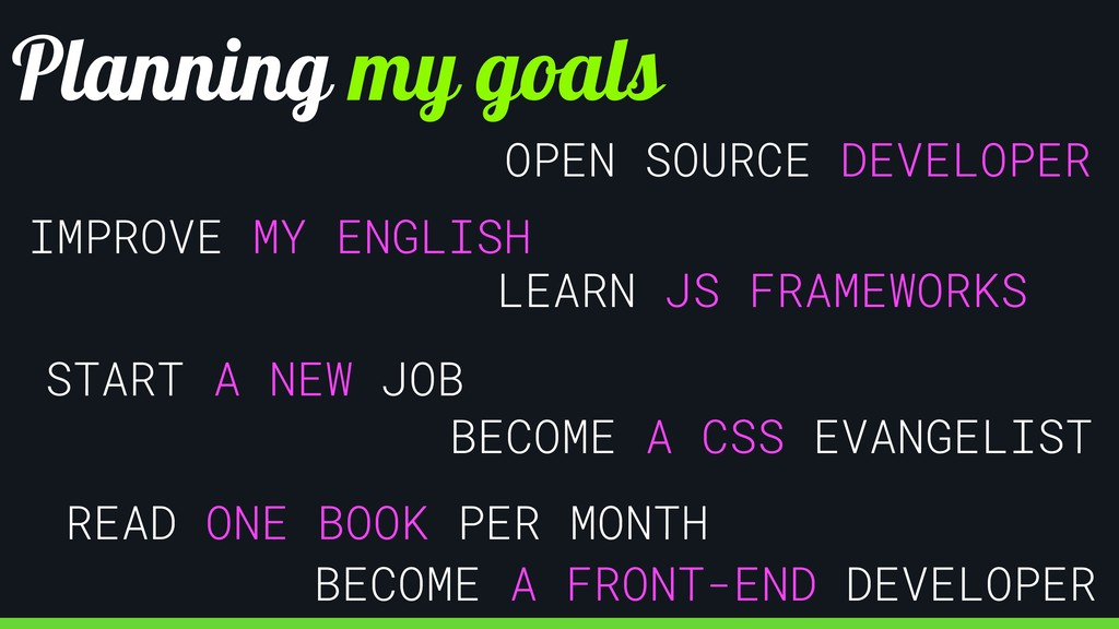 Planning my goals IMPROVE MY ENGLISH BECOME A F...