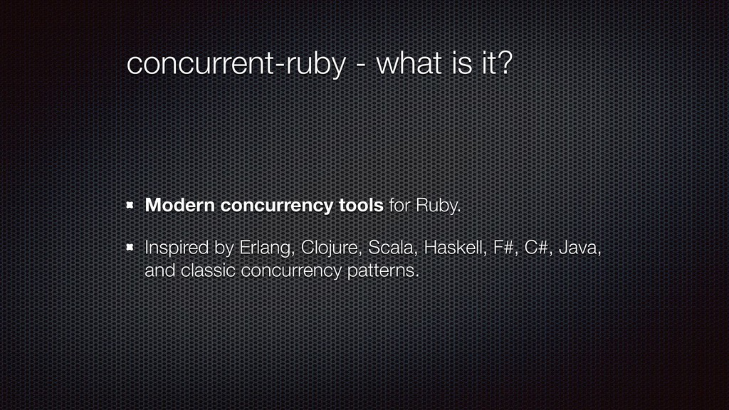 concurrent-ruby - what is it? Modern concurrenc...
