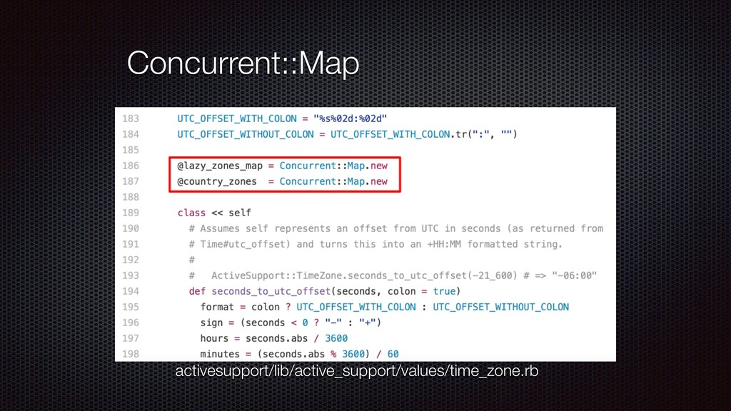 Concurrent::Map activesupport/lib/active_suppor...