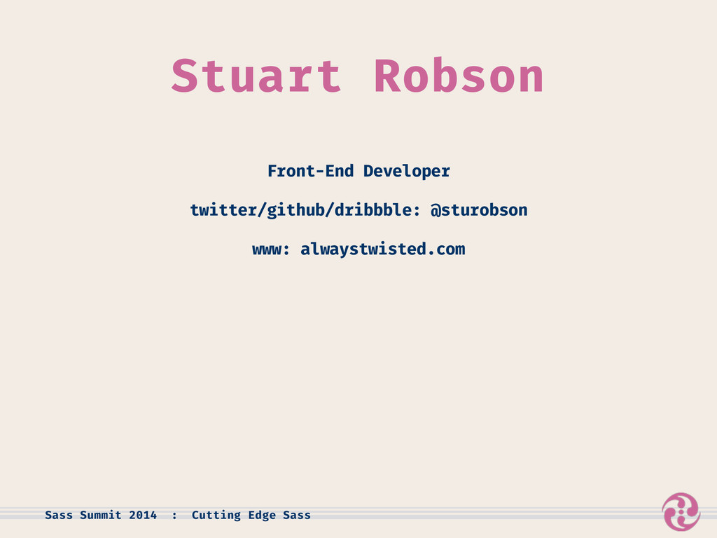 Front-End Developer twitter/github/dribbble: @s...