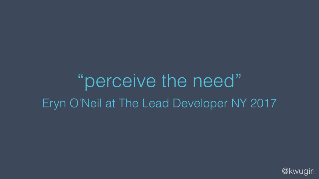 "@kwugirl ""perceive the need"" Eryn O'Neil at The..."