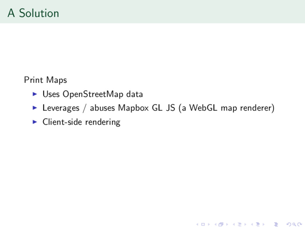 A Solution Print Maps Uses OpenStreetMap data L...