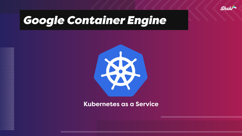 Google Container Engine Kubernetes as a Service