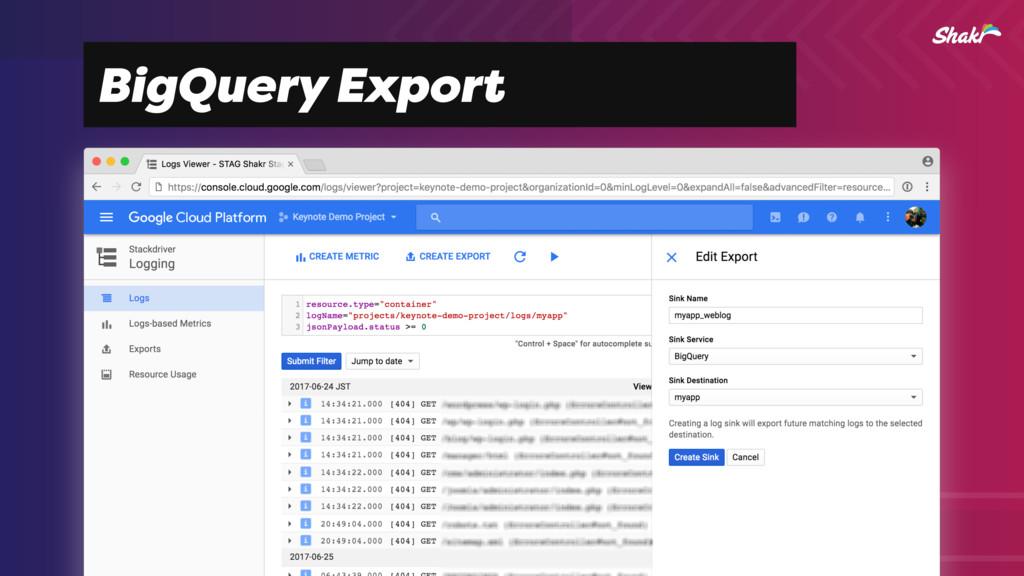 BigQuery Export