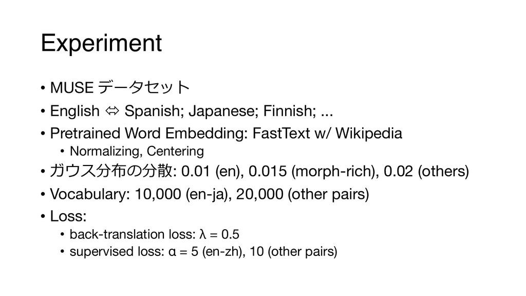 Experiment • MUSE   • English ó Spanish; Ja...