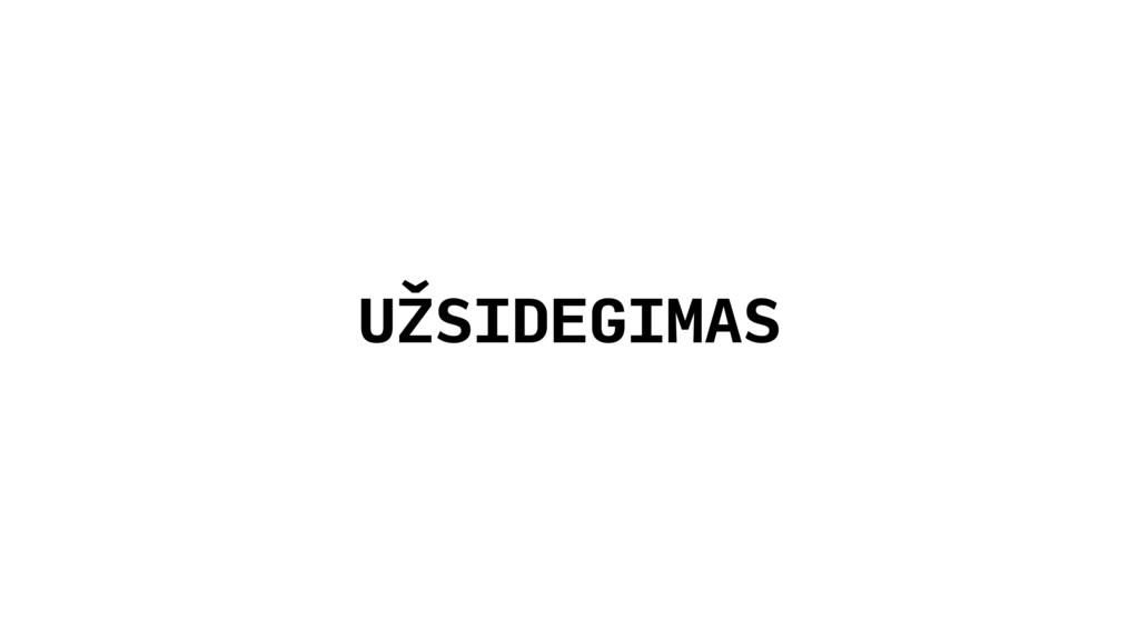 UŽSIDEGIMAS