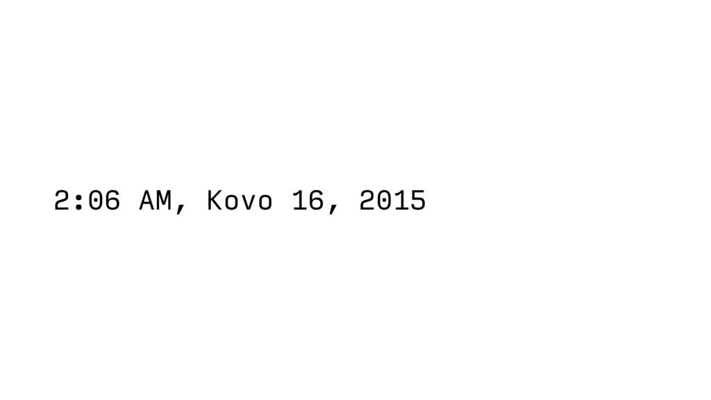 2:06 AM, Kovo 16, 2015