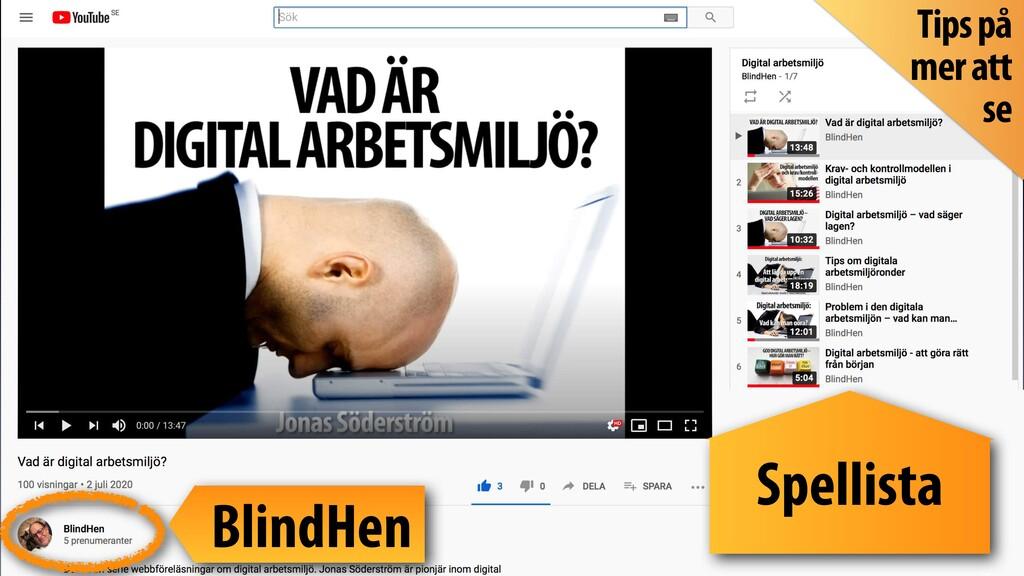 Spellista BlindHen Tips på mer att se