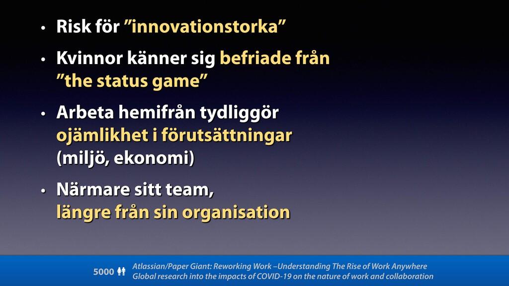 """• Risk för """"innovationstorka"""" • Kvinnor känner ..."""