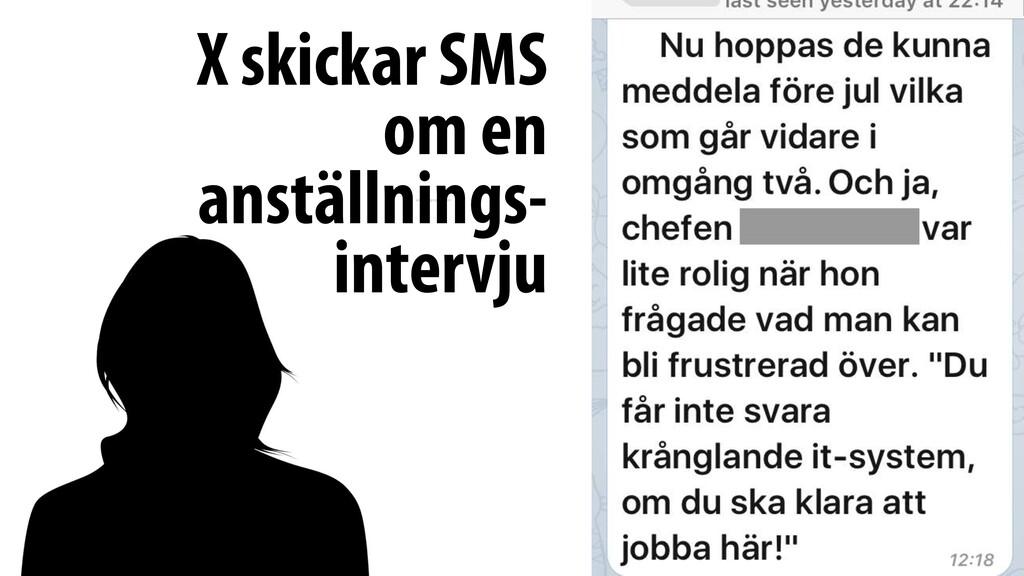 X skickar SMS om en anställnings- intervju