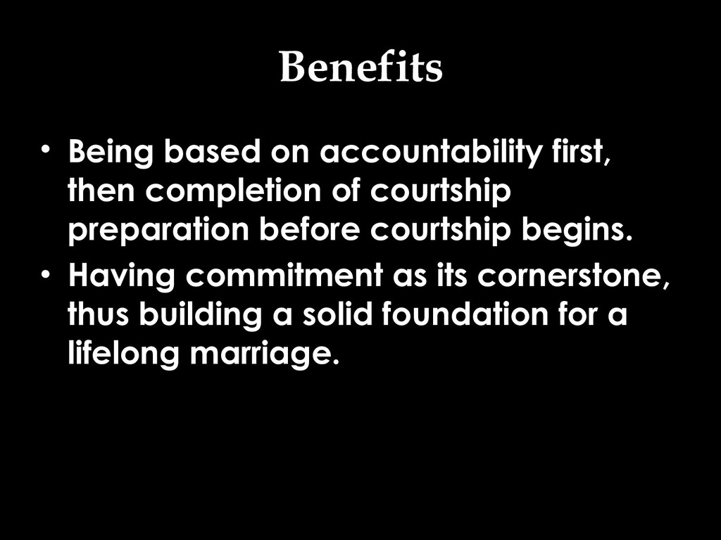 Benefits • Being based on accountability first,...