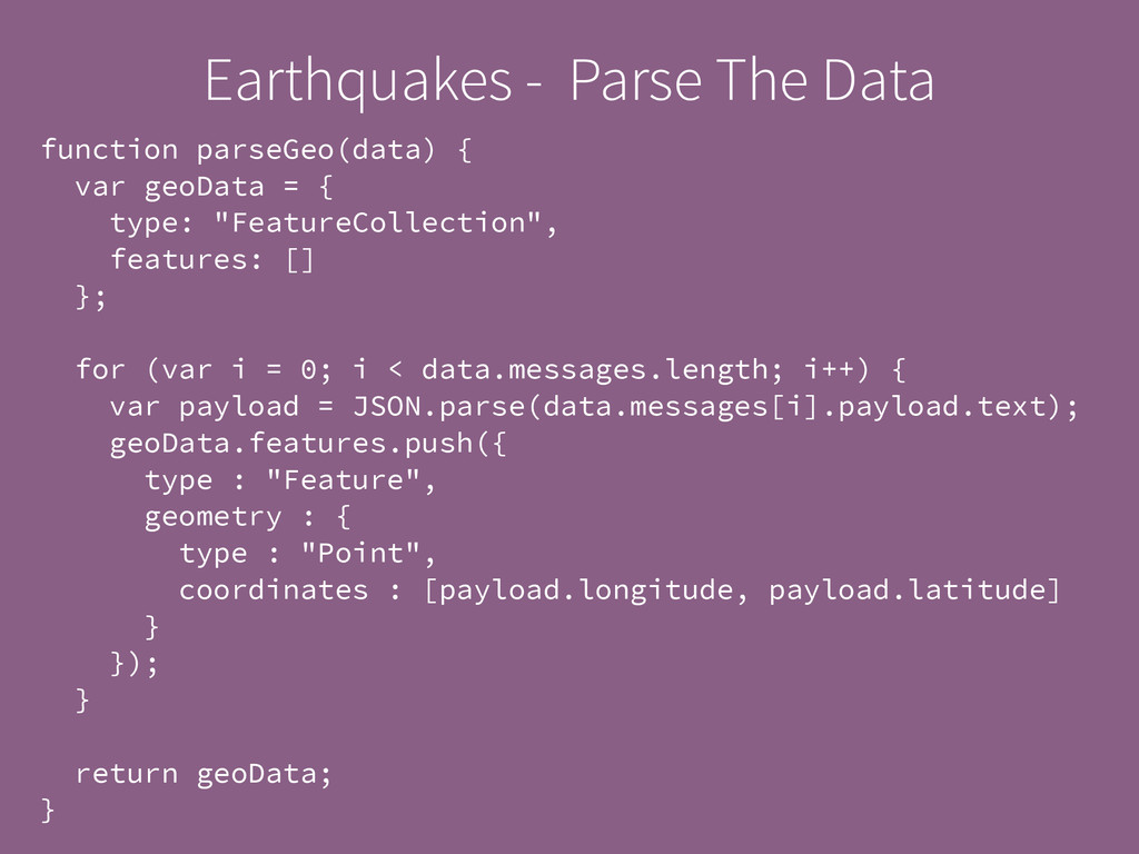 Earthquakes - Parse The Data function parseGeo(...