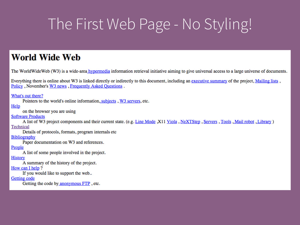 The First Web Page - No Styling!